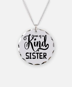 One Of A Kind Sister Necklace