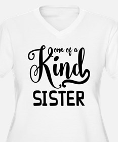 One Of A Kind Sis T-Shirt