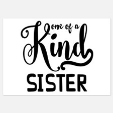 One Of A Kind Sister Invitations
