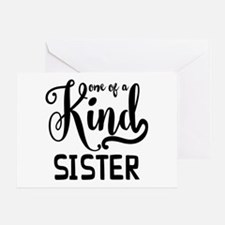 One Of A Kind Sister Greeting Card