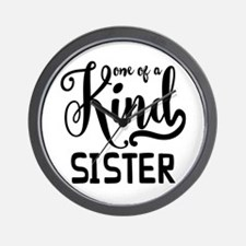 One Of A Kind Sister Wall Clock
