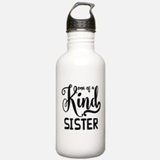 One Of A Kind Sister Water Bottle