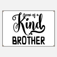 One of a kind Brother Banner