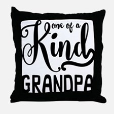 One of a kind Grandpa Throw Pillow