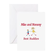 Mike & Mommy - Buddies Greeting Card