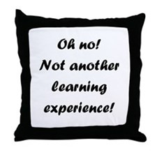 Learning experience Throw Pillow
