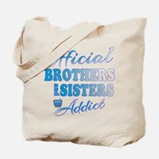 Official Brothers and Sisters Addict Tote Bag
