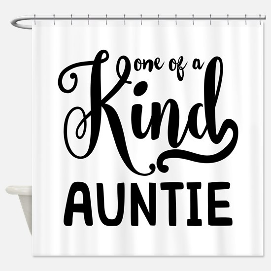 One of a kind Auntie Shower Curtain