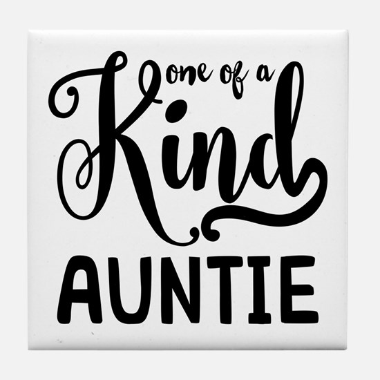 One of a kind Auntie Tile Coaster
