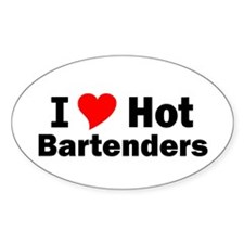 I Love Hot Bartenders Oval Decal
