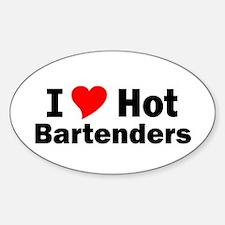 I Love Hot Bartenders Oval Decal