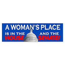 A WOMAN'S PLACE Bumper Bumper Sticker
