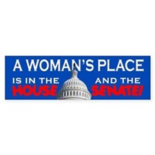 A WOMAN'S PLACE Bumper Car Sticker