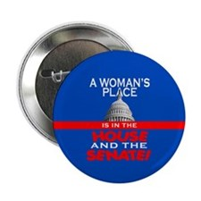 A WOMAN'S PLACE Button