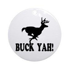 Buck Yah Round Ornament