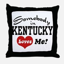 Somebody in Kentucky Loves Me Throw Pillow