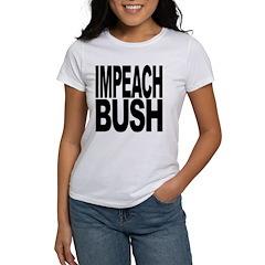 Impeach Bush Women's T-Shirt