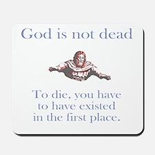God is not dead Mousepad