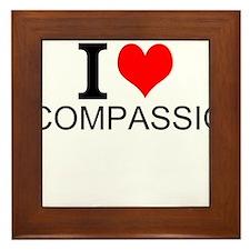 I Love Compassion Framed Tile