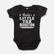 Daddys Little Tax Deduction Baby Bodysuit