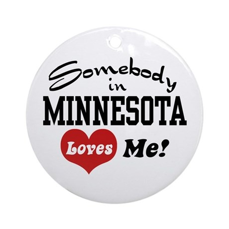 Somebody in Minnesota Loves Me Ornament (Round)