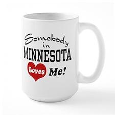 Somebody in Minnesota Loves Me Mug