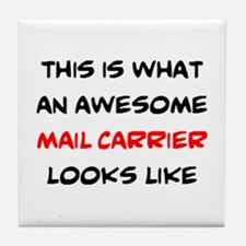 awesome mail carrier Tile Coaster
