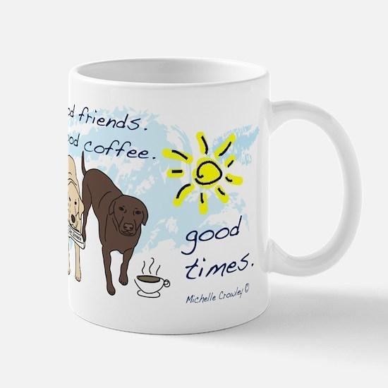 Good Times Mugs
