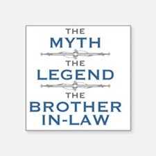 "Funny Brother law Square Sticker 3"" x 3"""