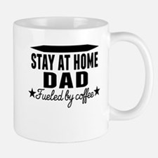 Stay At Home Dad Fueled By Coffee Mugs