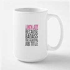 Badass Lunch Lady Mugs