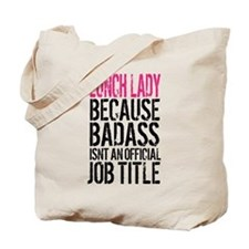 Badass Lunch Lady Tote Bag