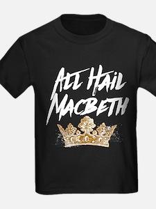 All Hail Macbeth T-Shirt