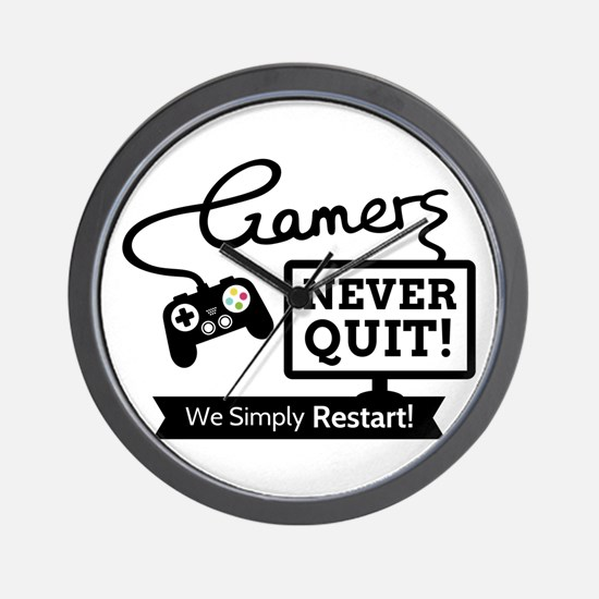 Gamers Never Quit Funny Quote Wall Clock