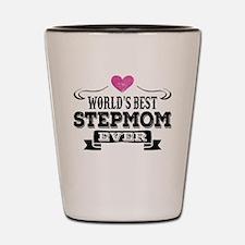 World's Best Stepmom Ever Shot Glass