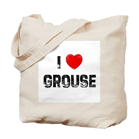 I * Grouse Tote Bag