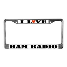 I Love Ham Radio License Plate Frame