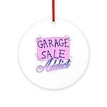 Garage Sale Addict Ornament (Round)