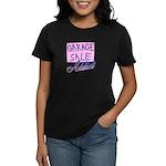 Garage Sale Addict Women's Dark T-Shirt