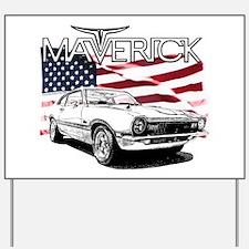 Maverick Yard Sign
