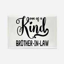 One of a kind Brother-in-law Rectangle Magnet