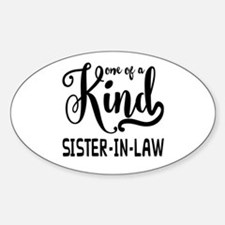 One of a kind Sister-in-law Sticker (Oval)