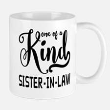 One of a kind Sister-in-law Mug