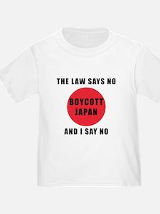 Boycott Japan - The Law Says No and I Say T-Shirt