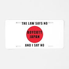Boycott Japan - The Law Say Aluminum License Plate