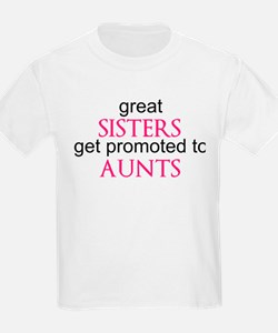 Funny Great sisters get promoted T-Shirt