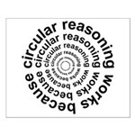 Circular Reasoning Works Small Poster