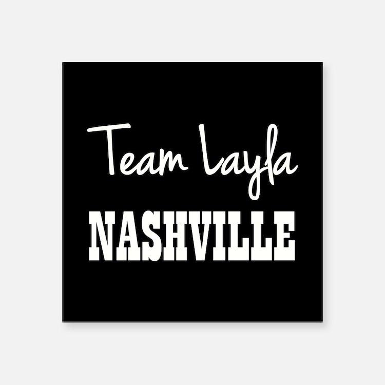 "TEAM LAYLA Square Sticker 3"" x 3"""
