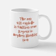 repent to stephen hawking Mugs