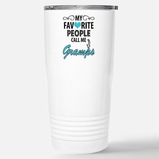My Favorite People Call Me Gramps Travel Mug